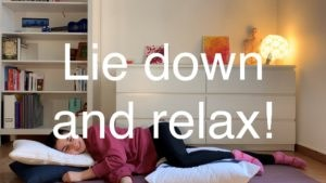 Yoga #18 : Ways of lying down during your relaxation break